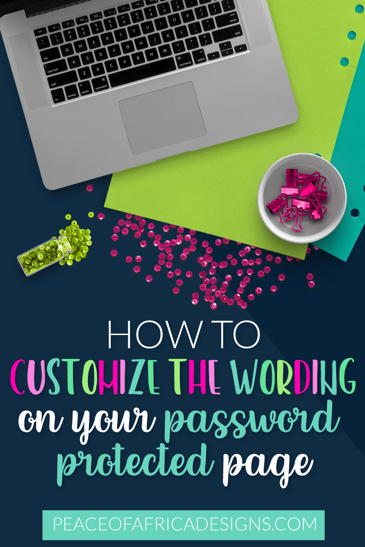 How to customise the wording on your password protected WordPress.org page
